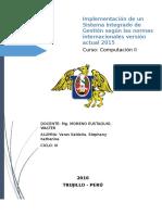 Implementación de Un Sistema Integrado de Gestión Según Las Normas Internacionales Versión Actual 2015