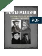Pentecostalismo - Deformação Dentro Da Reforma Protestante-Rodrigo Silva Couttinho(2)