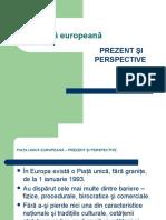 Piaţa Unică Europeană – Prezent Şi Perspective