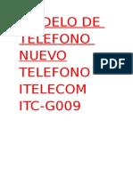 Modelo de Telefono  Itelecom Itc