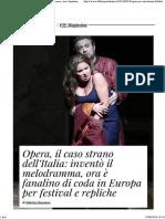 Opera, Il Caso Strano Dell'Italia- Inventò Il Melodramma, Ora è Fanalino Di Coda in Europa Per Festival e Repliche - Il Fatto Quotidiano