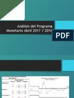 Análisis Del Programa Monetario Abril 2017