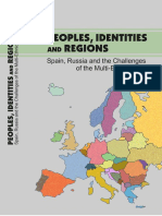 Marina Martynova, David Peterson, Roman Ignatiev, Nerea Madariaga Eds. Peoples, Identities and Regions Spain, Russia and the Challenges of the Multi-Ethnic State
