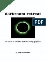Durham, Andrew - Darkroom Retreat