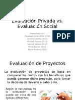 Evaluación Privada vs. Evaluación Social