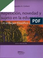 TEXTO 2 - CERLETTI, Alejandro. La Educaciòn Como Problema Filosófico y Político (Pp. 13-24).
