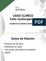 Caso Clinico Unidad Cuidados Intensivos - Fallo Multiorganico