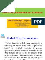 Herbal Drug Formulation and Evaluation