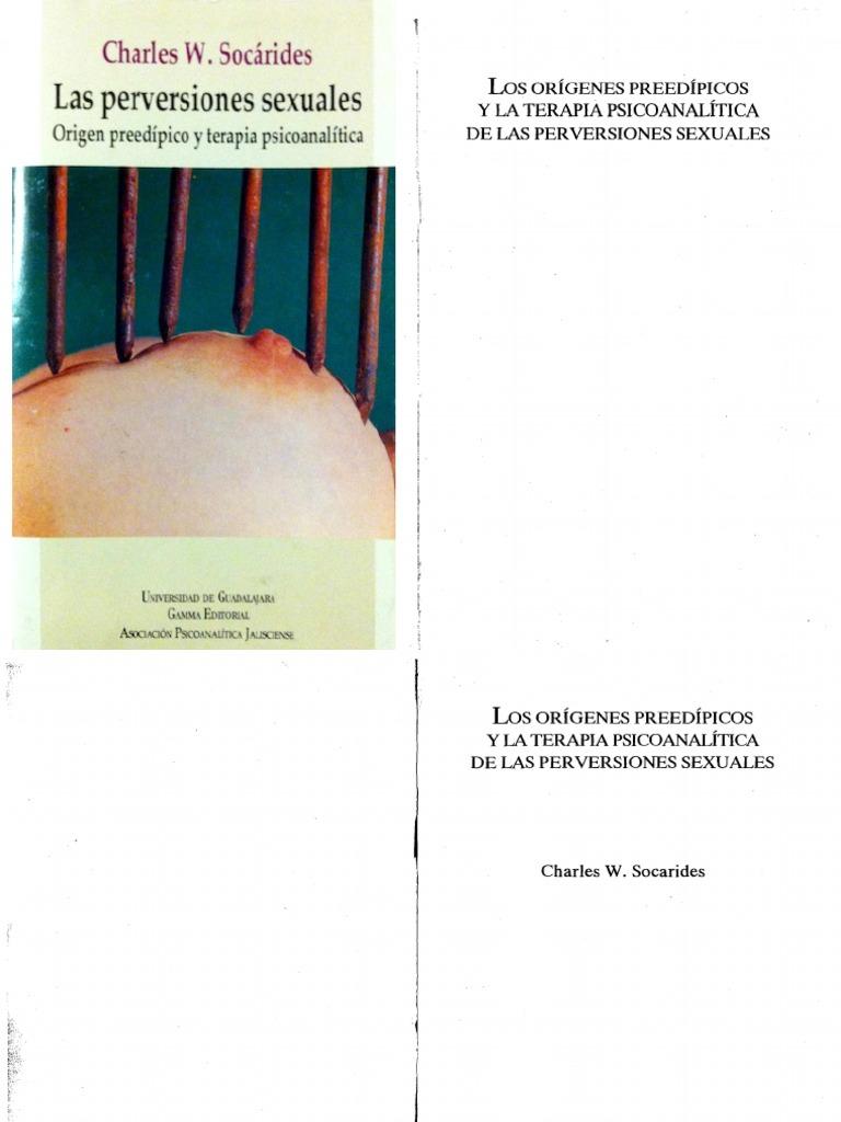 Aberraciones Xexuales En Carceles Porno perversiones sexuales-socárides.pdf