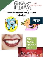 6. Kesehatan Gigi Dan Mulut