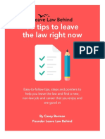 99 Tips Leave the Law Right Now eBook