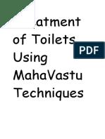Treatment of Toilets Using MahaVastu Techniques