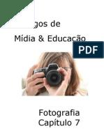 Dialogos de Midia e Educacao 7 - A Foto