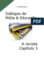 Dialogos de Midia e Educacao 3 - A Revista