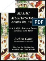 Jochen Gartz - Magic Mushrooms Around the World; A Scientific Journey Across Cultures and Time