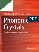 Abdelkrim Khelif, Ali Adibi Eds. Phononic Crystals Fundamentals and Applications