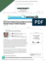 How The Frankfurt School Helps Us To Understand Donald Trump's Twitter Populism _ HuffPost UK.pdf