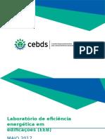 Laboratório de eficiência energética em edificações (EEB)