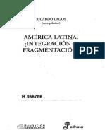 Lagos, Ricardo-2008_America Latina-fragmentacion o Integracion