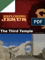 Exploring Jesus - The Third Temple