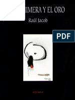 Raúl Jacob La Quimera y el Oro