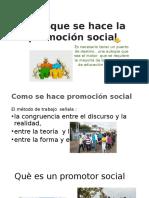Para Que Se Hace La Promoción Social