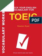(Check Your English Vocabulary series) Rawdon Wyatt-Check Your English Vocabulary for TOEIC-A&C Black (2007).pdf