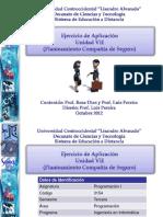 Ejercicio de Aplicacion Unidad VII Planteamiento Compania Seguro