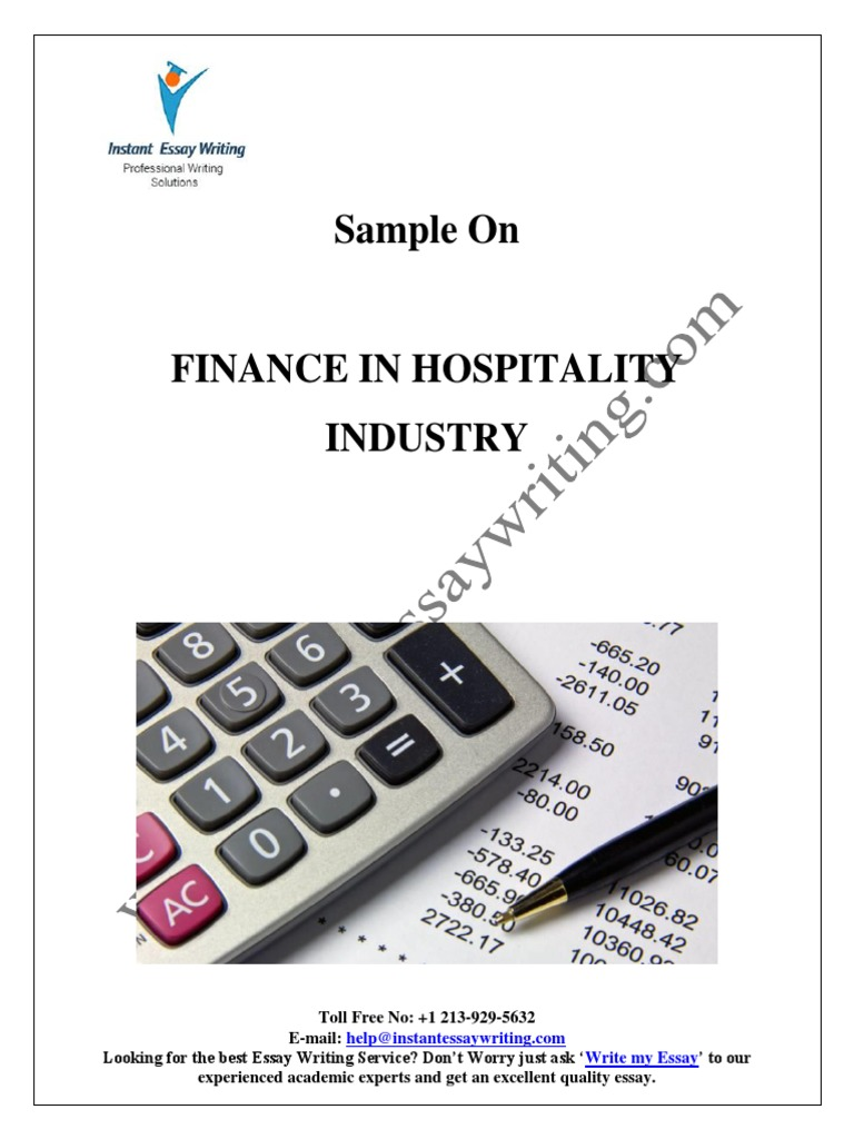 sample on finance in hospitality industry by instant essay writing sample on finance in hospitality industry by instant essay writing debits and credits loans