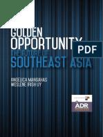 ASEAN's Golden Opportunity