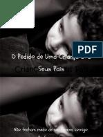 O PEDIDO DE UMA CRIANÇA