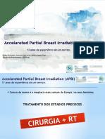 Accelareted Partial Breast Irradiation (APBI) - 13 anos de experiência de um serviço.