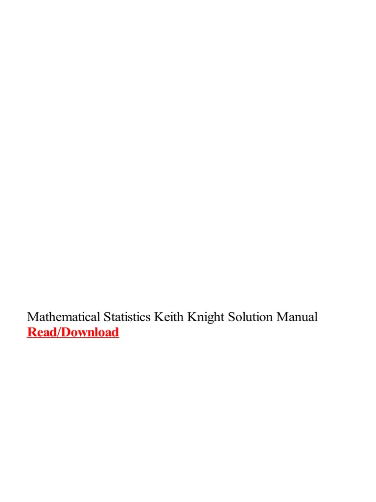 mathematical-statistics-keith-knight-solution-manual.pdf   Mathematical  Statistics   Mathematics