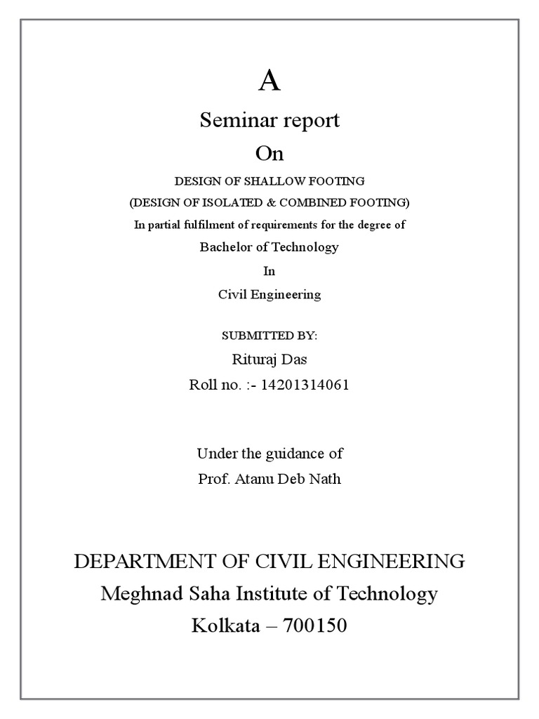 Seminar report On: Department Of Civil Engineering Meghnad Saha