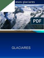 PROCESOS GLACIARES