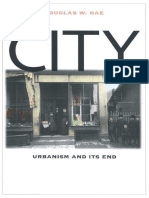 City Urbanism and Its End by Douglas Rae