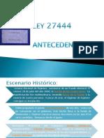 1.- Antecedentes, Alcances, Finalidad, Contenido Ley 27444 (1)