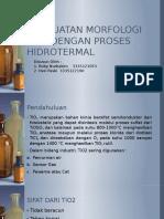 Morfologi Tio2 Dengan Proses Hidrotermal