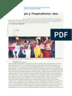Antropofagia y Tropicalismo