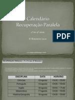Calendário Recuperação Paralela