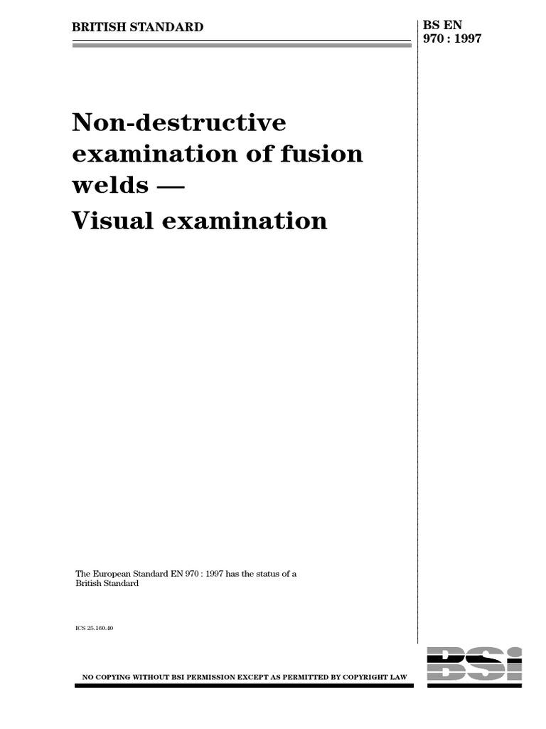 Bs En 970 Nondestructive Testing Welding