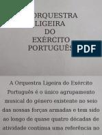 A ORQUESTRA LIGEIRA DO EXÉRCITO PORTUGUÊS
