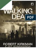 01 the Walking a Ascensão Do Governador