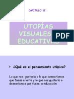 Utopias Visuales y Educativas