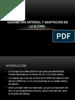 GASOMETRÍA ARTERIAL Y ADAPTACIÓN EN LA ALTURA.pptx