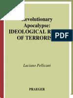 4. Luciano Pellicani - Revolutionary Apocalypse. Ideological Roots of Terrorism - Praeger (2003).pdf