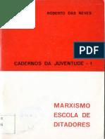 Marxismo Escola de Ditadores - Roberto das Neves.pdf