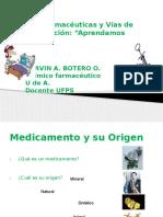 Formas Farmacéuticas y Vias de Administración