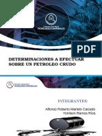 Determinaciones a efectuar en el  petroleo crudo.pptx