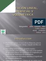 Dilatación Lineal, Superficial y Volumétrica
